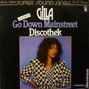 Gilla - Go Down Mainstreet / Discothek
