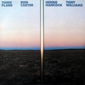 Ron Carter, Herbie Hancock, Tony Williams - Third Plane