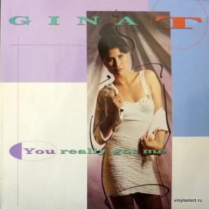 Gina T. - You Really Got Me