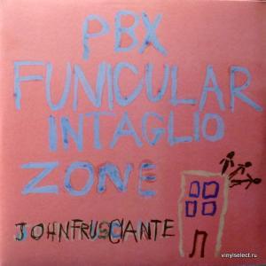 John Frusciante (Red Hot Chili Peppers) - PBX Funicular Intaglio Zone
