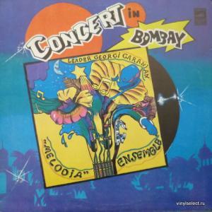 Мелодия - Концерт В Бомбее / Concert In Bombay