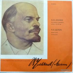 Владимир Ильич Ленин - Речи, Записанные На Граммофонные Пластинки В 1919 И 1920 Годах
