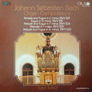 Johann Sebastian Bach - Organ Compositions, BWV 537, 578, 534, 590, 543 (feat. I.Sokol)