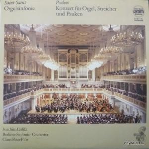 Camille Saint-Saens / Francis Poulenc - Orgelsinfonie / Konzert Fur Orgel, Streicher Und Pauken