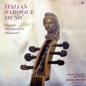 Antonio Vivaldi / Francesco Manfredini / Tomaso Albinoni - Italian Baroque Music (feat. Bohdan Warchal & Slovak Chamber Orchestra)
