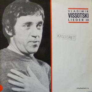 Владимир Высоцкий - Lieder III