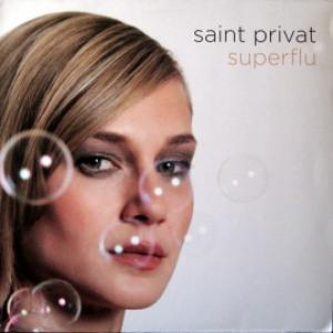 Saint Privat - Superflu
