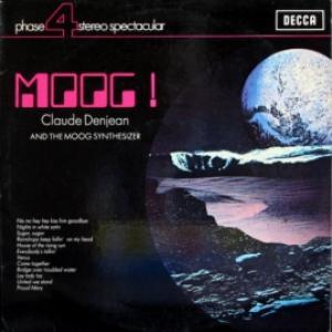 Claude Denjean - Moog! Claude Denjean And The Moog Synthesizer