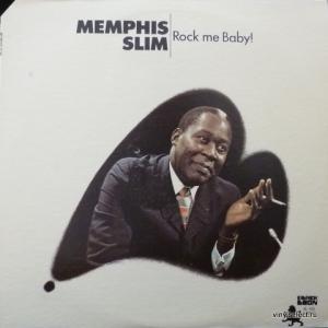 Memphis Slim - Rock Me Baby!