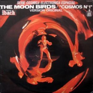 Moon Birds - Cosmos Nº 1 (Version Original)