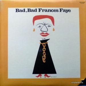 Frances Faye - Bad, Bad Frances Faye