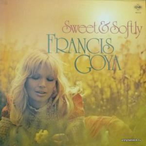 Francis Goya - Sweet & Softly