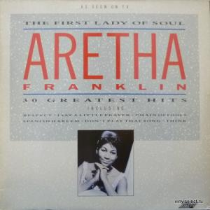 Aretha Franklin - The First Lady Of Soul - 30 Greatest Hits