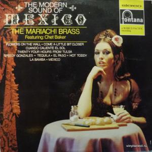 Mariachi Brass Featuring Chet Baker, The - The Modern Sound Of Mexico (A Taste Of Tequila)