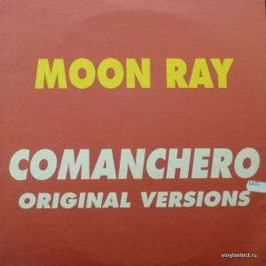 Raggio Di Luna (Moon Ray) - Comanchero (Original Versions)