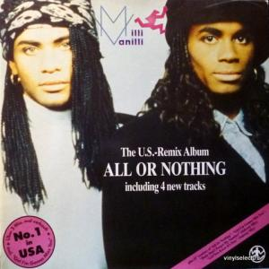 Milli Vanilli - All Or Nothing - The U.S. Remix Album (Club Edition)