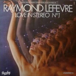 Raymond Lefevre - Love In Stereo Nº 1