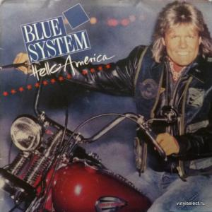 Blue System - Hello America