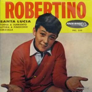 Robertino Loretti - Santa Lucia / Torna A Surriento / Lettera A Pinocchio / Cerasella