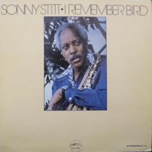 Sonny Stitt - I Remember Bird
