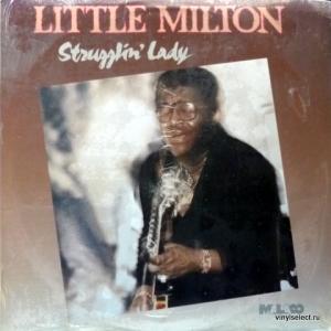 Little Milton - Strugglin' Lady