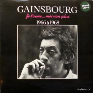 Serge Gainsbourg - Je T'Aime... Moi Non Plus - 1966 À 1968