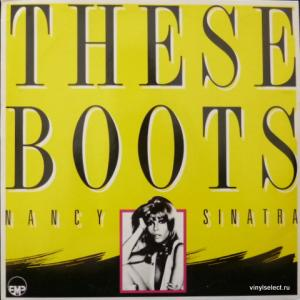 Nancy Sinatra - These Boots - Greatest Hits