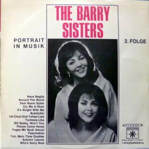 Barry Sisters, The - Portrait In Musik