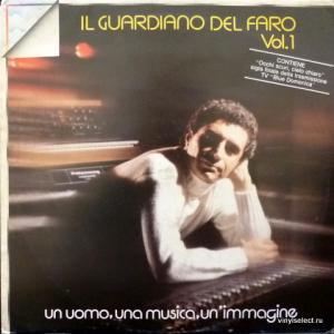 Il Guardiano Del Faro - Un Uomo, Una Musica, Un'Immagine Vol. 1