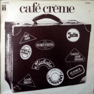 Café Crème - Café Crème