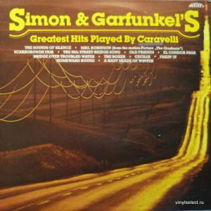 Caravelli Orchestra - Simon And Garfunkel Greatest Hits Played By Caravelli
