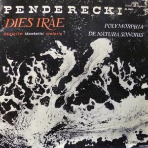 Krzysztof Penderecki - Dies Irae (Auschwitz Oratorium) / Polymorphia / De Natura Sonoris