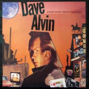 Dave Alvin - Every Night About This Time