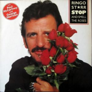 Ringo Starr - Stop And Smell The Roses (feat. Paul McCartney, George Harrison, Ronnie Wood)