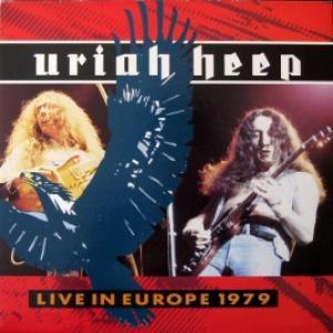 Uriah Heep - Live in Europe 1979
