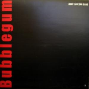 Mark Lanegan Band - Bubblegum (feat. PJ Harvey, Izzy Stradlin...)