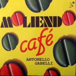 Antonello Gabelli - Moliendo Café