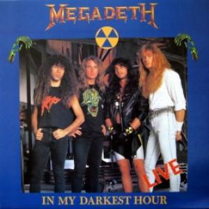Megadeth - In My Darkest Hour - Live