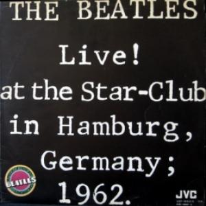 Beatles,The - Live! At The Star-Club In Hamburg, Germany; 1962