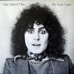 Marc Bolan And T. Rex - Billy Super Duper (Red Vinyl)