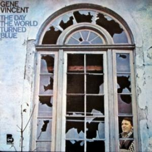 Gene Vincent - The Day The World Turned Blue