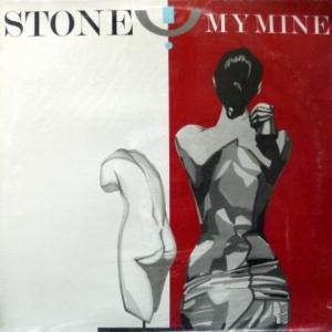 My Mine - Stone