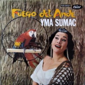 Yma Sumac - Fuego Del Ande (Fire Of The Andes)