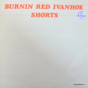Burnin Red Ivanhoe - Shorts