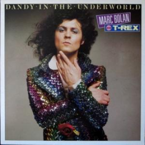 Marc Bolan And T. Rex - Dandy In The Underworld
