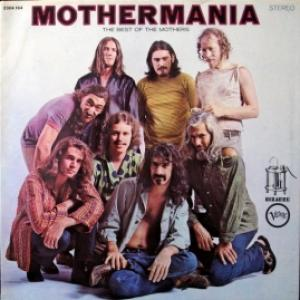 Mothers Of Invention - Mothermania - The Best Of The Mothers