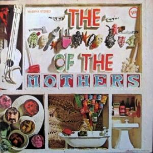 Mothers Of Invention - The **** Of The Mothers