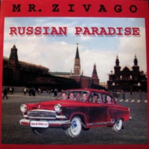 Mr. Zivago - Russian Paradise