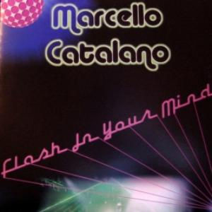 Marcello Catalano - Flash In Your Mind
