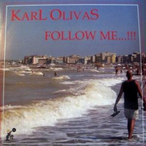 Karl Olivas - Follow Me / It's Alright